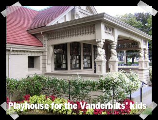Playhouse for the Vanderbilts' kids